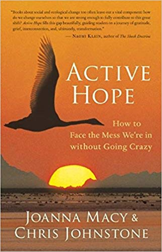 Active Hope by Joanna Macy
